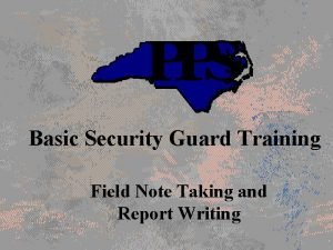 Basic Security Guard Training Field Note Taking and