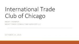 International Trade Club of Chicago MERIT TREMPER MERIT
