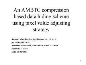 An AMBTC compression based data hiding scheme using
