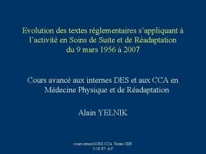 Evolution des textes rglementaires sappliquant lactivit en Soins