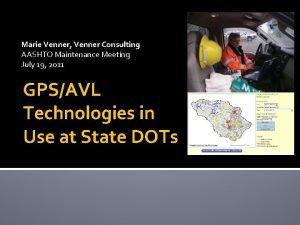 Marie Venner Venner Consulting AASHTO Maintenance Meeting July