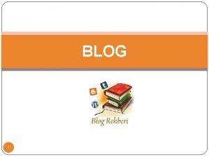 BLOG 1 Blog Nedir Blog ngilizce weblog un