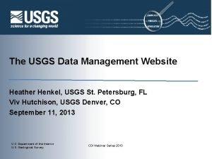 The USGS Data Management Website Heather Henkel USGS