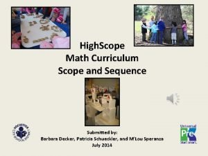 High Scope Math Curriculum Scope and Sequence Submitted