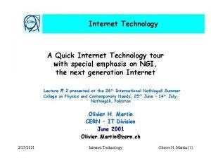 CERN Internet Technology A Quick Internet Technology tour