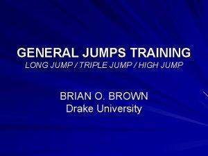 GENERAL JUMPS TRAINING LONG JUMP TRIPLE JUMP HIGH