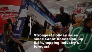 Strongest holiday sales since Great Recession up 5