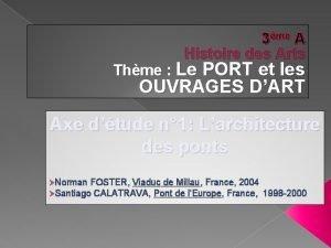 3me A Histoire des Arts Thme Le PORT