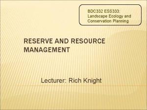 BDC 332 ESS 333 Landscape Ecology and Conservation