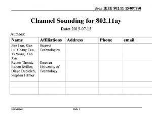 doc IEEE 802 11 150879 r 0 Channel