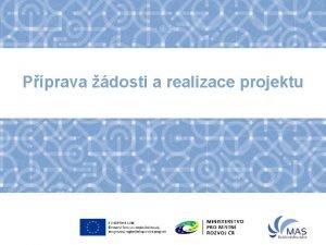 Pprava dosti a realizace projektu Sestaven projektu Jak