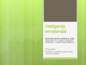 Inteligena emoional Exerciii pentru prini i copii Bibliografie