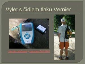Vlet s idlem tlaku Vernier Lab Quest a
