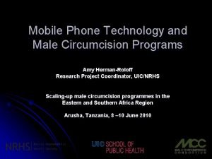 Mobile Phone Technology and Male Circumcision Programs Amy