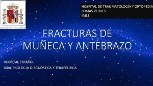 HOSPITAL DE TRAUMATOLOGA Y ORTOPEDIA LOMAS VERDES IMSS