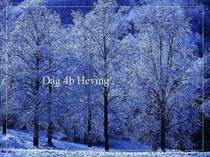 Dag 4 b Heving Lasse Simonsen 1 Innledning