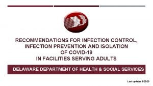 RECOMMENDATIONS FOR INFECTION CONTROL INFECTION PREVENTION AND ISOLATION