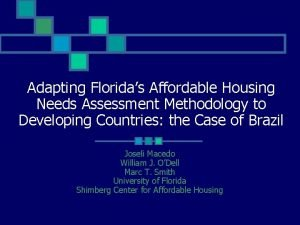 Adapting Floridas Affordable Housing Needs Assessment Methodology to