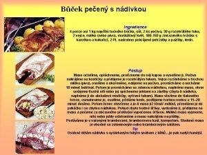 Bek peen s ndivkou Ingredience 4 porce asi