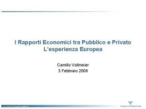 I Rapporti Economici tra Pubblico e Privato Lesperienza