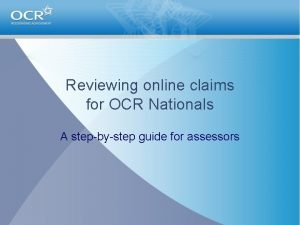 Reviewing online claims for OCR Nationals A stepbystep