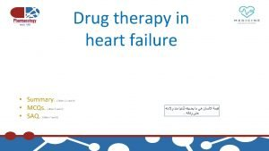 Drugs used in heart failure Heart failure v