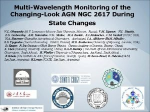 MultiWavelength Monitoring of the ChangingLook AGN NGC 2617
