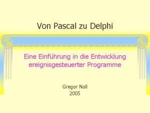 Von Pascal zu Delphi Eine Einfhrung in die