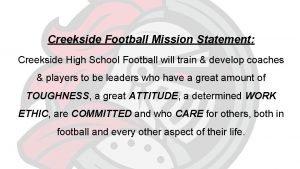 Creekside Football Mission Statement Creekside High School Football