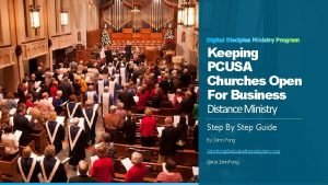 Keeping PCUSA Churches Open For Business Distance Ministry