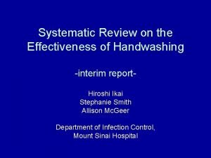Systematic Review on the Effectiveness of Handwashing interim