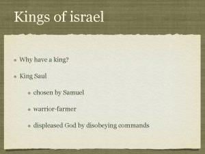 Kings of israel Why have a king King
