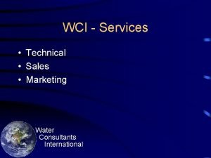 WCI Services Technical Sales Marketing Water Consultants International