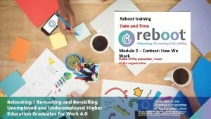Reboot training Date and Time Module 2 Context