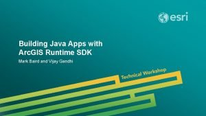 Building Java Apps with Arc GIS Runtime SDK