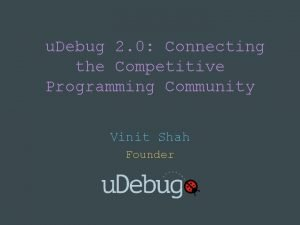 u Debug 2 0 Connecting the Competitive Programming