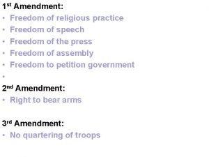 1 st Amendment Freedom of religious practice Freedom