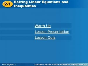 Solving Linear Equations and 2 1 Inequalities Solving