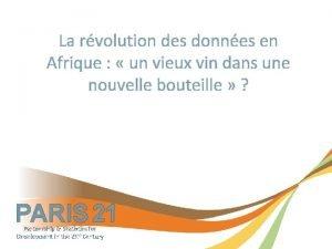 La rvolution des donnes en Afrique un vieux