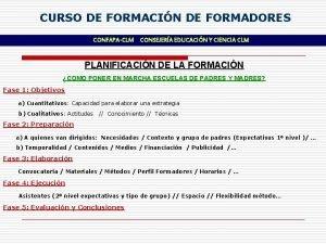 CURSO DE FORMACIN DE FORMADORES CONFAPACLM CONSEJERA EDUCACIN