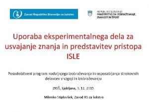 Uporaba eksperimentalnega dela za usvajanje znanja in predstavitev