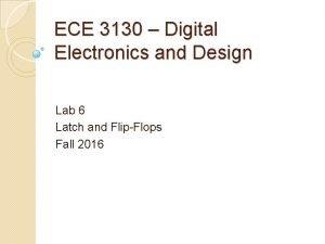 ECE 3130 Digital Electronics and Design Lab 6