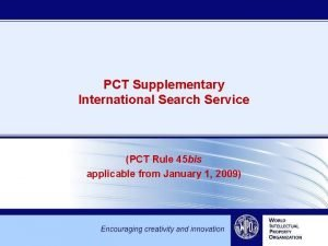 PCT Supplementary International Search Service PCT Rule 45