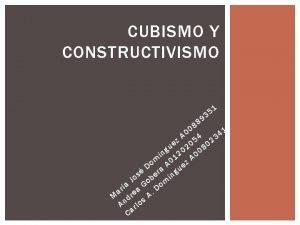 CUBISMO Y CONSTRUCTIVISMO 9 8 8 1 5