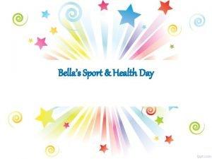Bellas Sport Health Day All Year Groups y