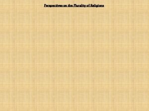 Perspectives on the Plurality of Religions Perspectives on