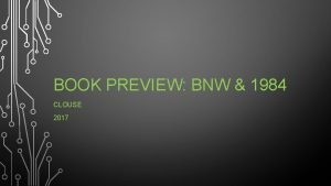 BOOK PREVIEW BNW 1984 CLOUSE 2017 MODERN POST