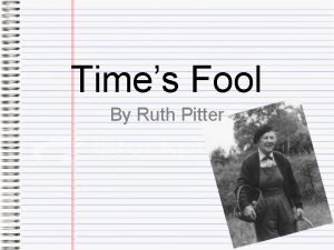 Times Fool By Ruth Pitter Ruth Pitter Born