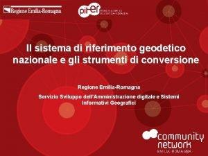 Il sistema di riferimento geodetico nazionale e gli