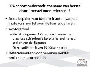 EPA cohort onderzoek toename van herstel door Herstel